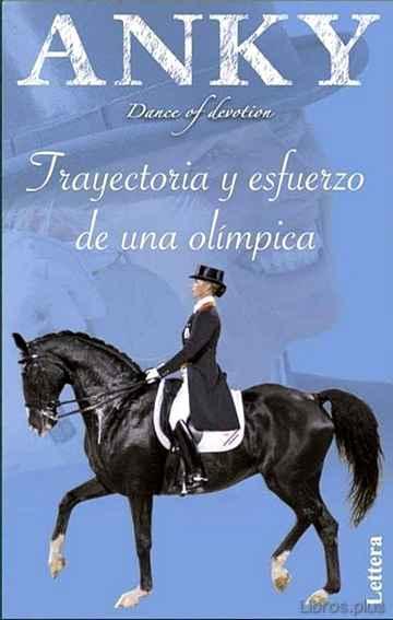 ANKY, TRAYECTORIA Y ESFUERZO DE UNA OLIMPICA libro online