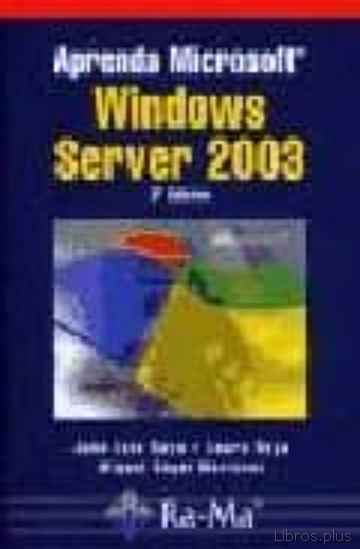 Descargar gratis ebook APRENDA MICROSOFT WINDOWS SERVER 2003, 3ª ED. en epub