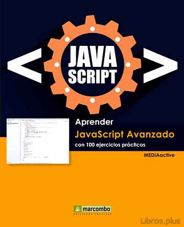 Descargar gratis ebook APRENDER JAVASCRIPT AVANZADO CON 100 EJERCICIOS PRACTICOS en epub