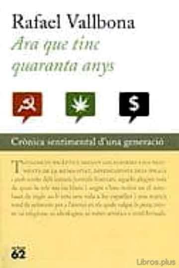 ARA QUE TINC 40 ANYS libro online