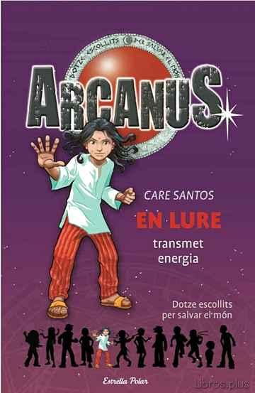 ARCANUS: EN LURE TRASMET ENERGIA libro online