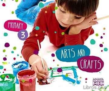 ARTS AND CRAFTS 3. SEGUNDO CICLO libro online