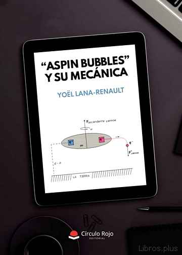 Descargar gratis ebook ASPIN BUBBLES Y SU MECANICA en epub