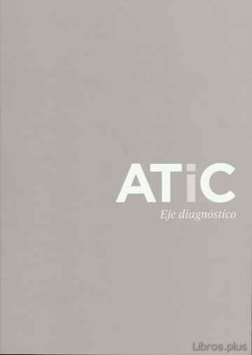 ATIC. EJE DIAGNOSTICO libro online