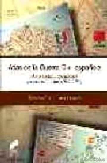 ATLAS DE LA GUERRA CIVIL ESPAÑOLA libro online