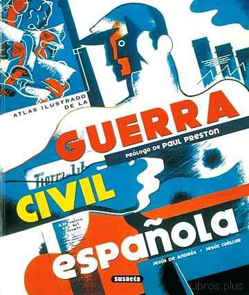 ATLAS ILUSTRADO DE LA GUERRA CIVIL ESPAÑOLA libro online