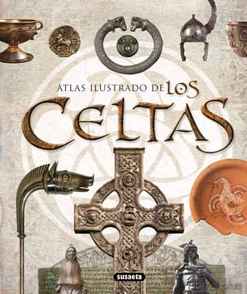 ATLAS ILUSTRADO DE LOS CELTAS: UNA CIVILIZACION EUROPEA libro online