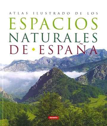 ATLAS ILUSTRADO DE LOS ESPACIOS NATURALES DE ESPAÑA libro online
