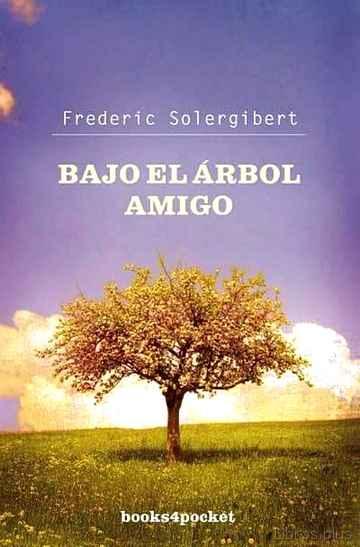 BAJO EL ARBOL AMIGO libro online