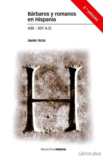 Descargar gratis ebook BARBAROS Y ROMANOS EN HISPANIA (400-507 A.D.) (3ª ED.) en epub