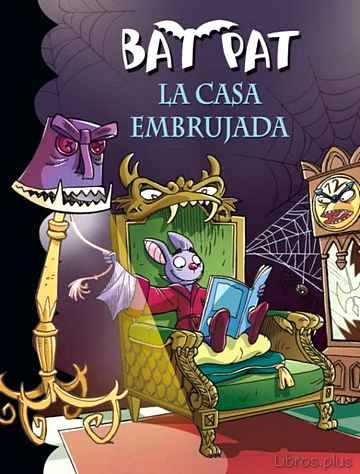 Descargar gratis ebook BAT PAT 14: LA CASA EMBRUJADA en epub