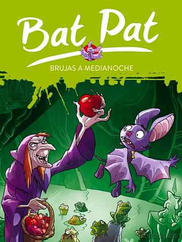 Descargar gratis ebook BAT PAT 2: BRUJAS A MEDIANOCHE en epub