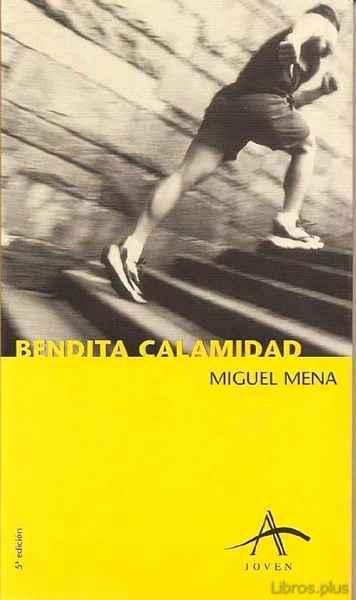 BENDITA CALAMIDAD (9ª ED.) libro online