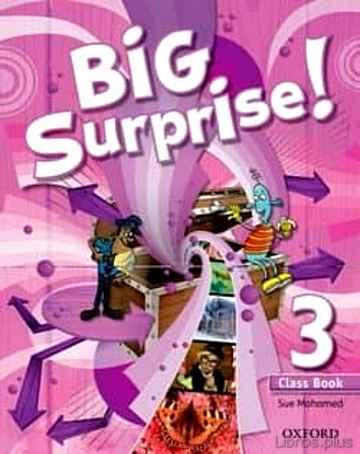 BIG SURPRISE 3º PRIMARIA CB ED 2013 libro online