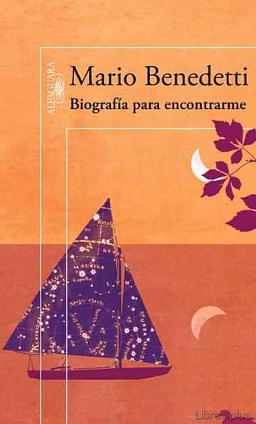 BIOGRAFIA PARA ENCONTRARME libro online