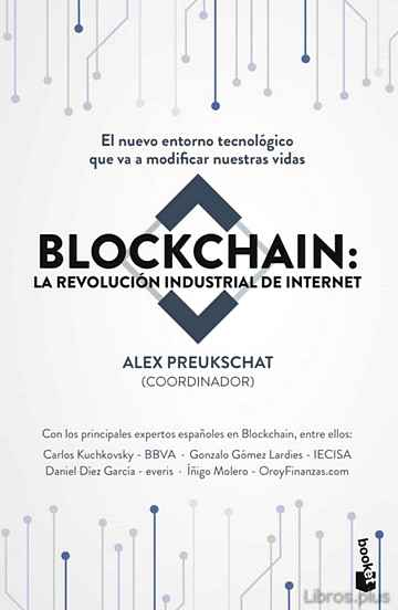 Descargar gratis ebook BLOCKCHAIN: LA REVOLUCION INDUSTRIAL DE INTERNET en epub