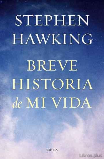BREVE HISTORIA DE MI VIDA libro online