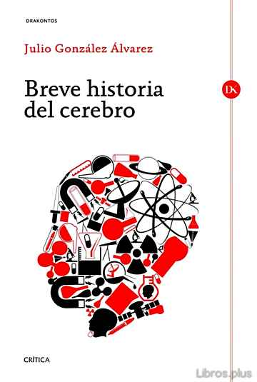 Descargar gratis ebook BREVE HISTORIA DEL CEREBRO en epub