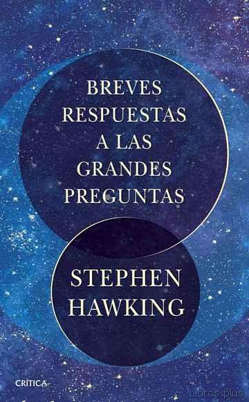 BREVES RESPUESTAS A LAS GRANDES PREGUNTAS libro online