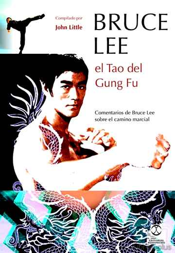 Descargar gratis ebook BRUCE LEE EL TAO DEL GUNG FU en epub