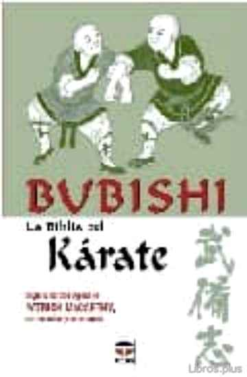 Descargar gratis ebook BUBISHI: LA BIBLIA DEL KARATE en epub