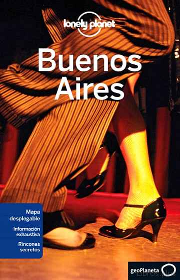 BUENOS AIRES 2015 (LONELY PLANET) (5ª ED.) libro online