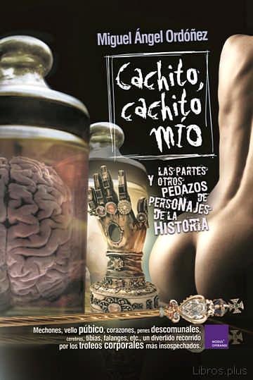 CACHITO, CACHITO MÍO libro online