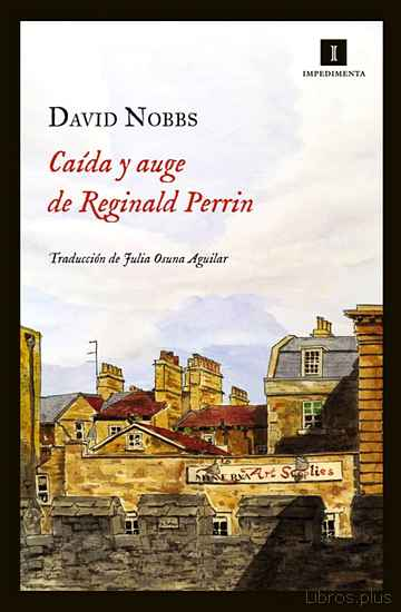 Descargar ebook gratis epub CAIDA Y AUGE DE REGINALD PERRIN de DAVID NOBBS