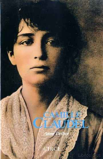 Descargar gratis ebook CAMILLE CLAUDEL (8ª ED.9 en epub