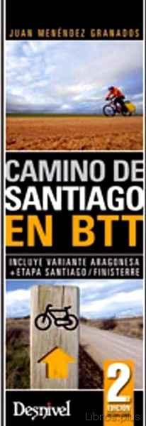 CAMINO DE SANTIAGO EN BTT (2ª ED.) libro online
