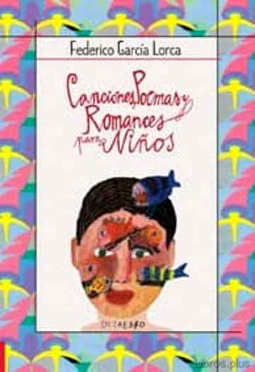 CANCIONES, POEMAS Y ROMANCES PARA NIÑOS libro online