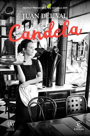 CANDELA (PREMIO PRIMAVERA 2019) libro online