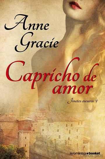 CAPRICHO DE AMOR (JINETES OSCUROS V) libro online