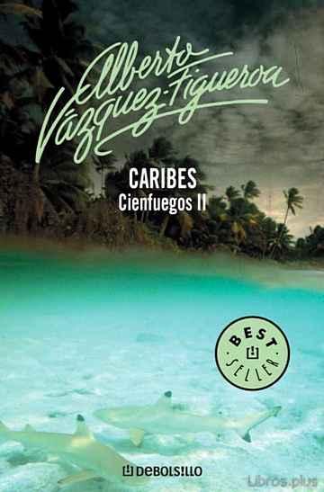 CARIBES (VOL. II): CIENFUEGOS libro online