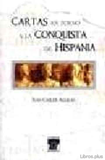 Descargar gratis ebook CARTAS EN TORNO A LA CONQUISTA DE HISPANIA en epub