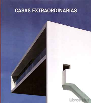 Descargar gratis ebook CASAS EXTRAORDINARIAS en epub