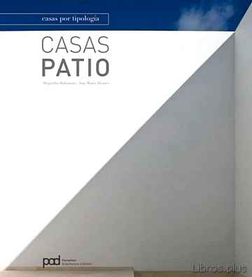 Descargar gratis ebook CASAS PATIO: CASAS POR TIPOLOGIA en epub