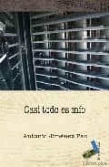 CASI TODO ES MIO libro online