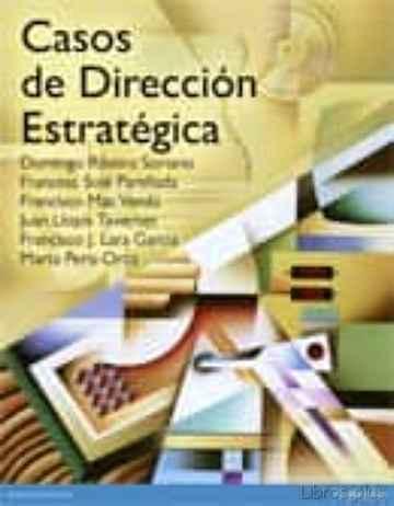 CASOS DE DIRECCION ESTRATEGICA libro online