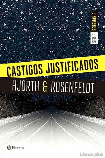 CASTIGOS JUSTIFICADOS (SERIE BERGMAN 5) libro online