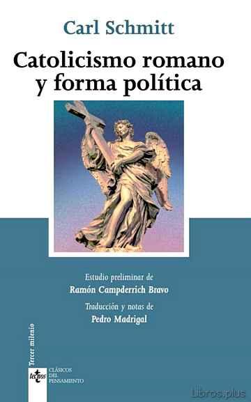 CATOLICISMO ROMANO Y FORMA POLITICA libro online