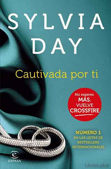 Descargar gratis ebook CAUTIVADA POR TI: CROSSFIRE IV en epub