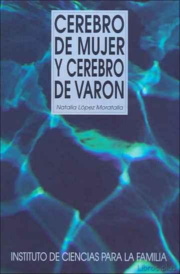 CEREBRO DE MUJER Y CEREBRO DE VARON libro online