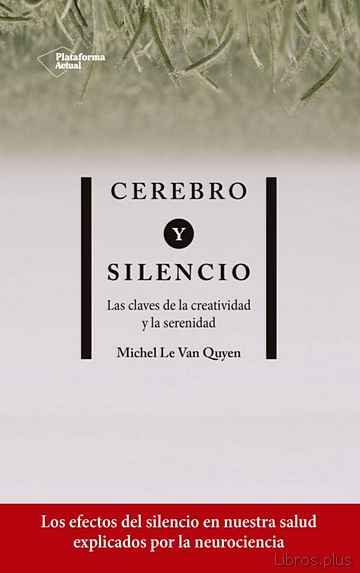 Descargar gratis ebook CEREBRO Y SILENCIO en epub