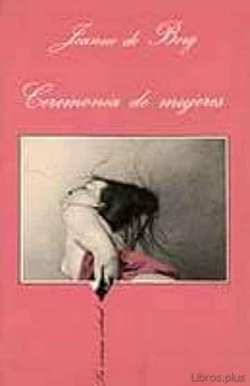 CEREMONIA DE MUJERES (2ª ED.) libro online
