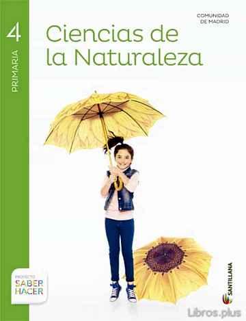 CIENCIAS NATURALES 4º PRIMARIA MADRID SABER HACER ED 2015 libro online
