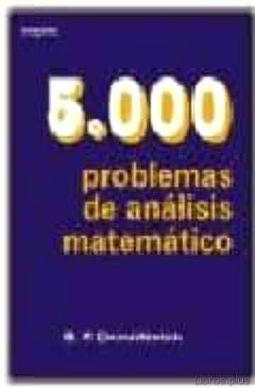 Descargar gratis ebook CINCO MIL PROBLEMAS DE ANALISIS MATEMATICO en epub