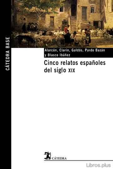 CINCO RELATOS ESPAÑOLES DEL SIGLO XIX libro online