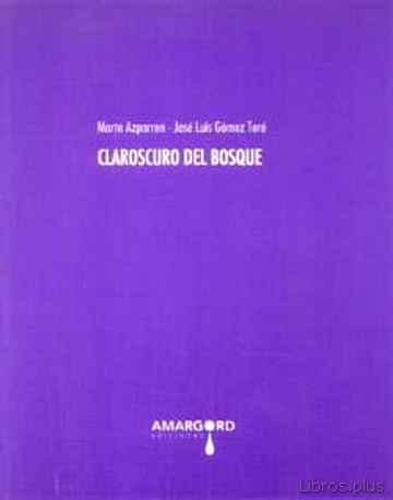 CLAROSCURO DEL BOSQUE libro online
