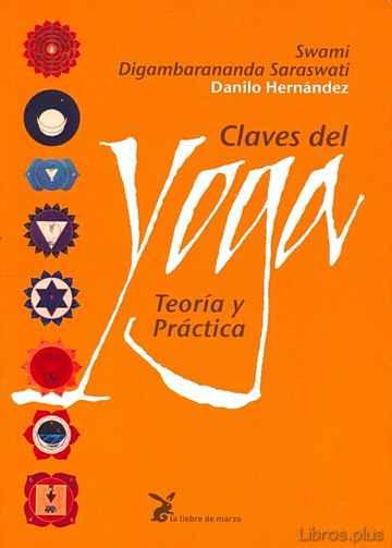 CLAVES DEL YOGA: TEORIA Y PRACTICA (11ª ED.) libro online